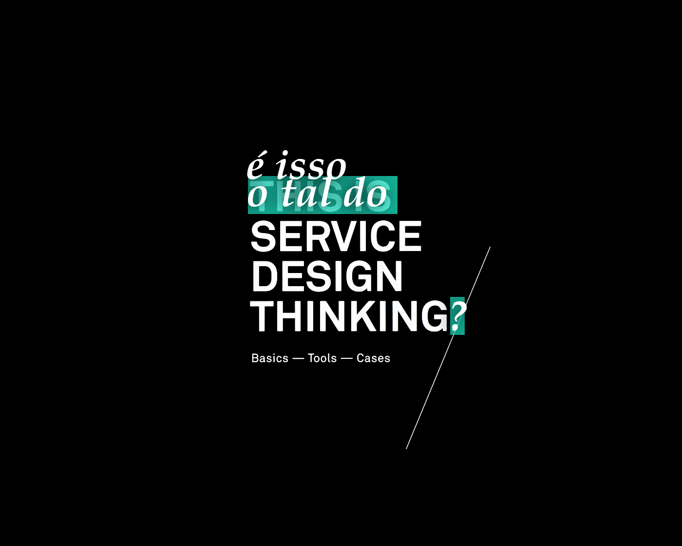 É isso o tal do Service Design Thinking?