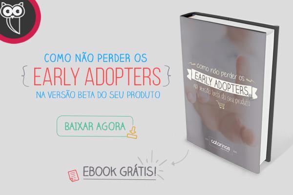 como-nao-perder-early-adopters