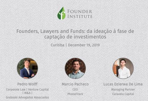 [19/12/19] Founders, Lawyers and funds: da ideação à captação de recursos