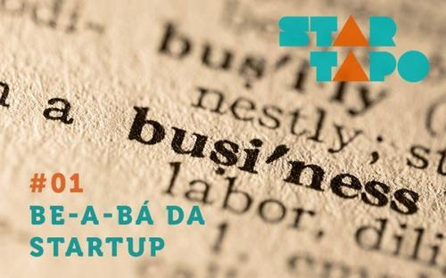 Startapo #01 Be-a-bá da startup